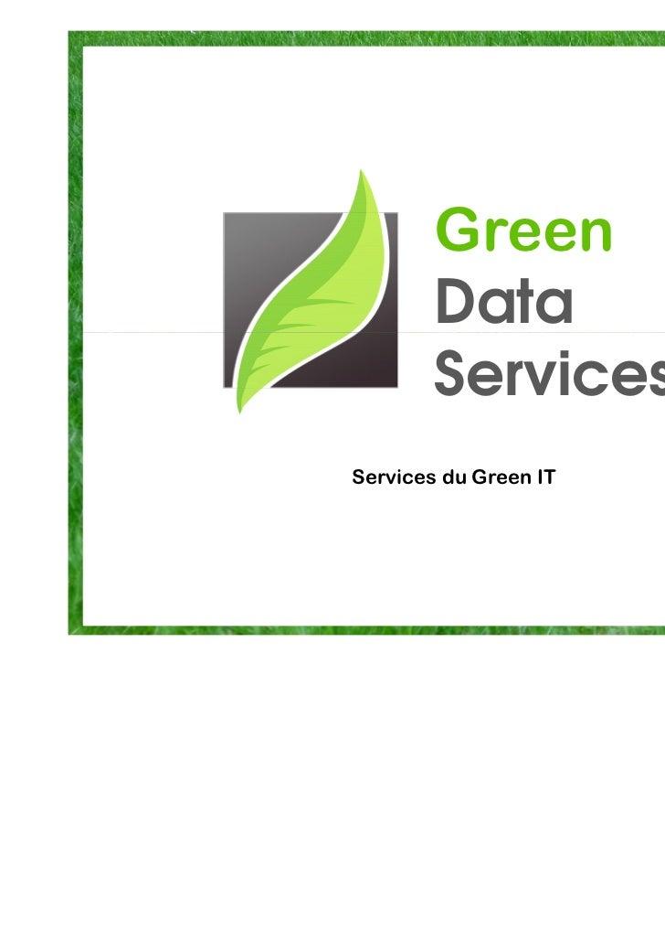 Green        Data        ServicesServices du Green IT