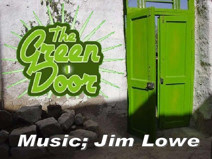Music; Jim Lowe