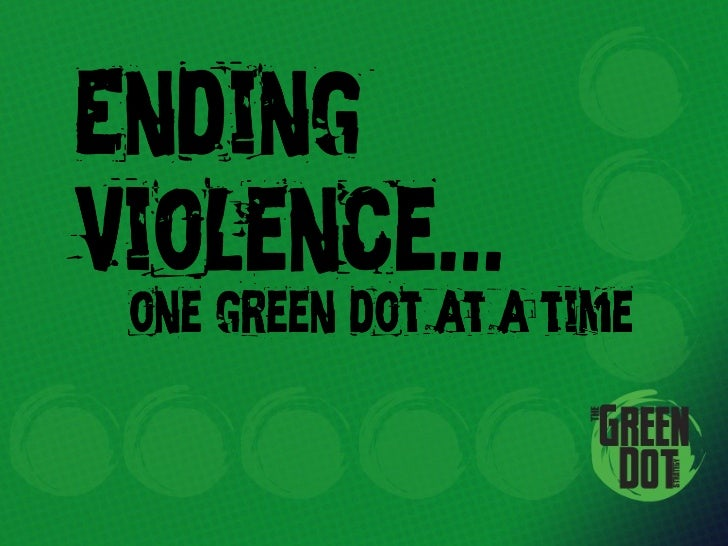 Green dot persausive speech