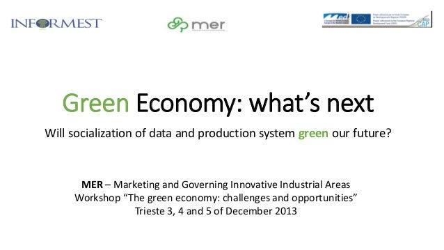 Green economy Workshop Progetto Europeo MER Trieste 2013