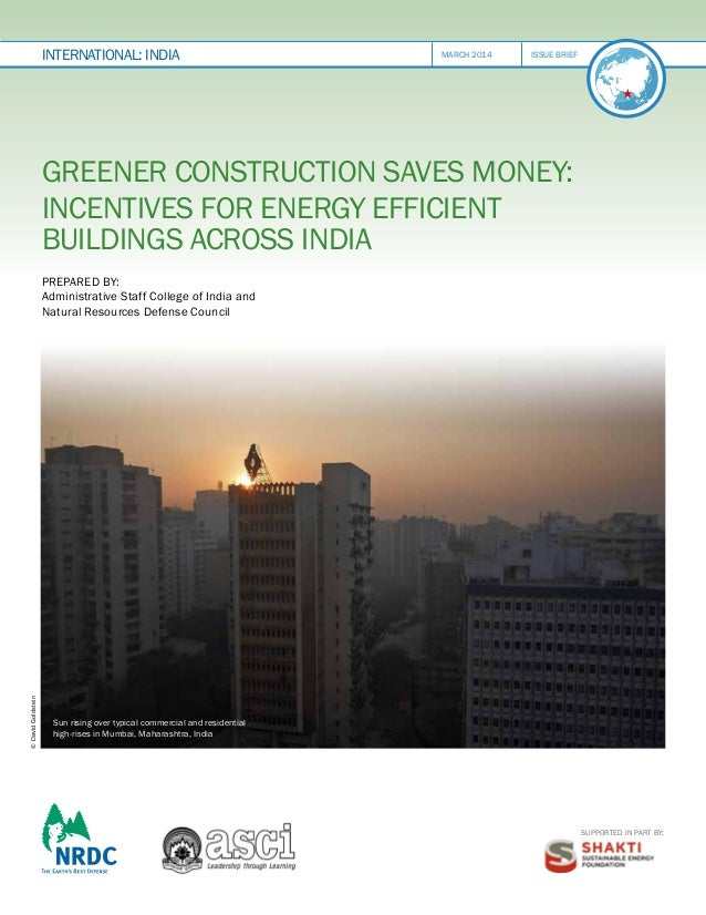 international: INDIA  march 2014issue brief  Greener Construction Saves Money: Incentives for Energy Efficient Buildings ...