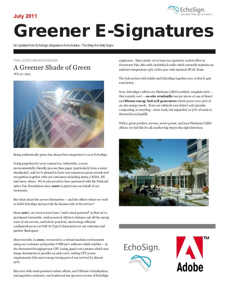 July 2011Greener E-SignaturesAn Update from EchoSign eSignature from Adobe - The Way the Web SignsTHE LATEST FROM ECHOSIGN...
