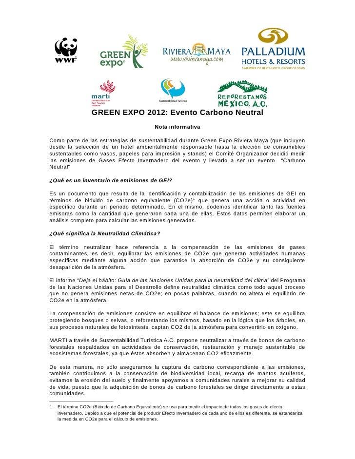 GREEN EXPO 2012: Evento Carbono Neutral                                                  Nota informativaComo parte de las...