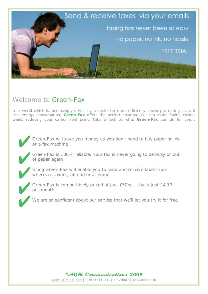 Welcome to Green-FaxIn a world which is increasingly driven by a desire for more efficiency, lower processing costs &less ...