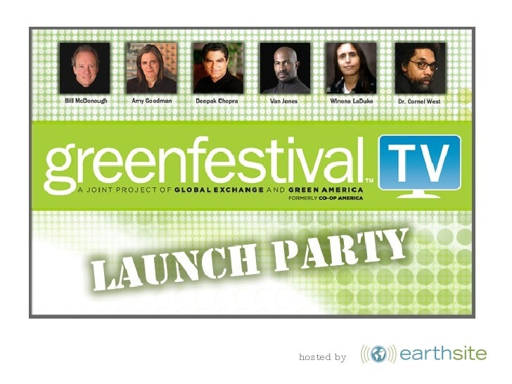 Green Festival TV Launch Party Presentation