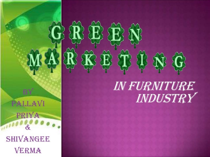 Green Marketing In Furniture Industry