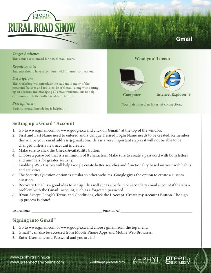 GmailTarget Audience:This course is intended for new Gmail™ users.                                        What you'll need...