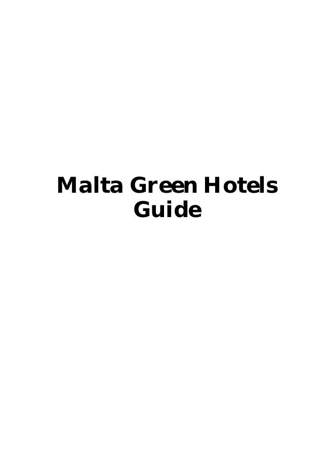 Malta Green Hotels      Guide
