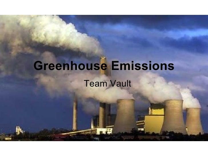 Greenhouse Emissions Team Vault