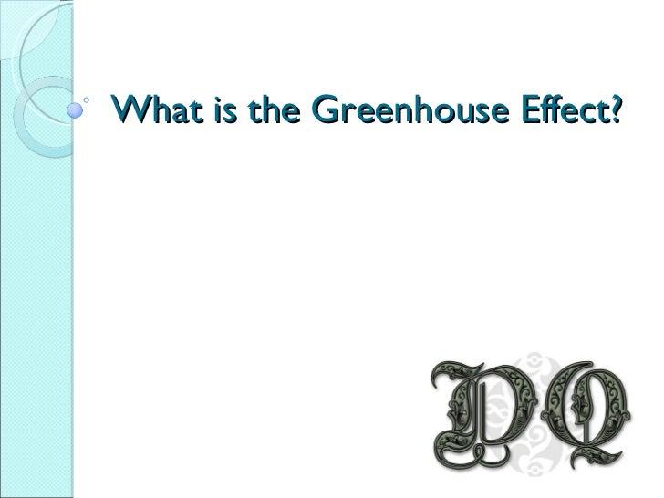 Green House Effect[1]