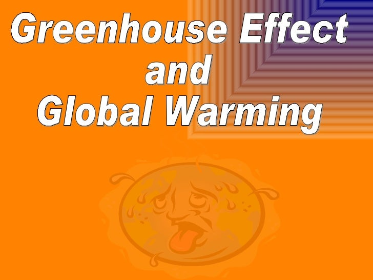 essays on global warming and greenhouse effect Global warming is the hurry that the earth is constantly heating up above normal levels due to elevated amounts of co (carbon dioxide) in the atmosphere, which deteriorates the ozone and corrupts the greenhouse effect.