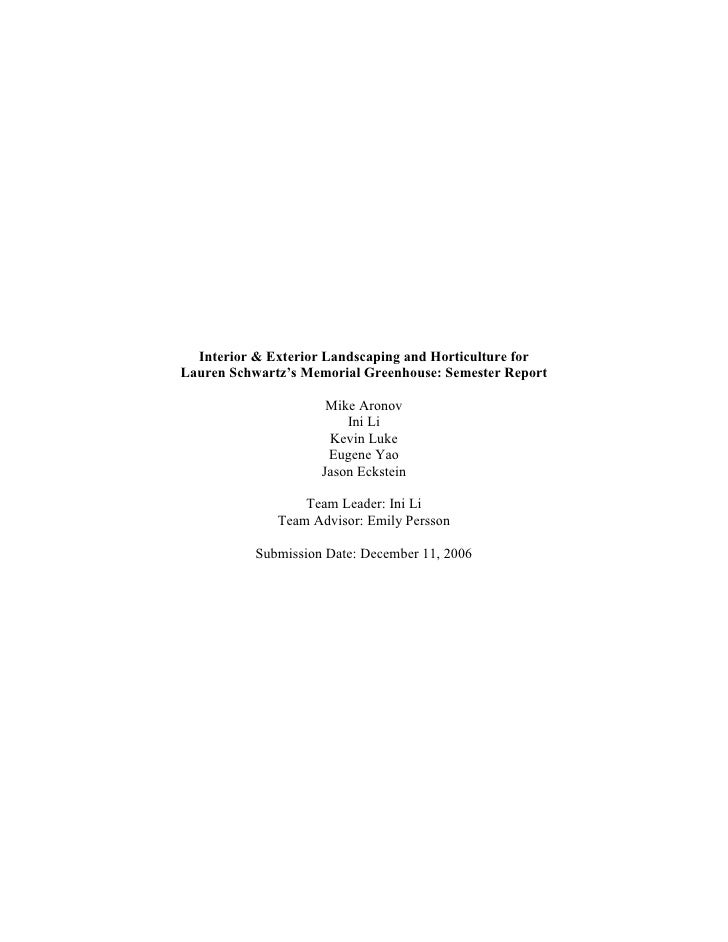 Interior & Exterior Landscaping and Horticulture forLauren Schwartz's Memorial Greenhouse: Semester Report                ...