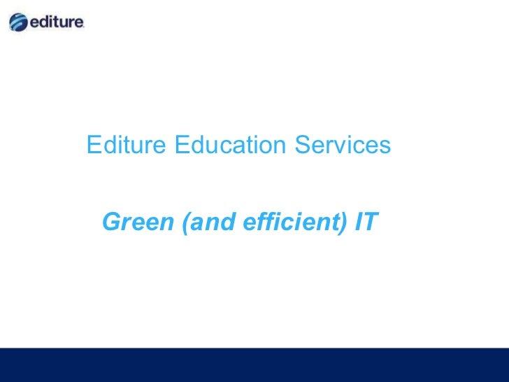 Editure Green ICT workshop   March 2011