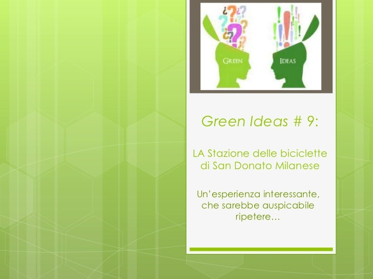 Green ideas # 9 La Stazione delle Biciclette di S. Donato Milanese