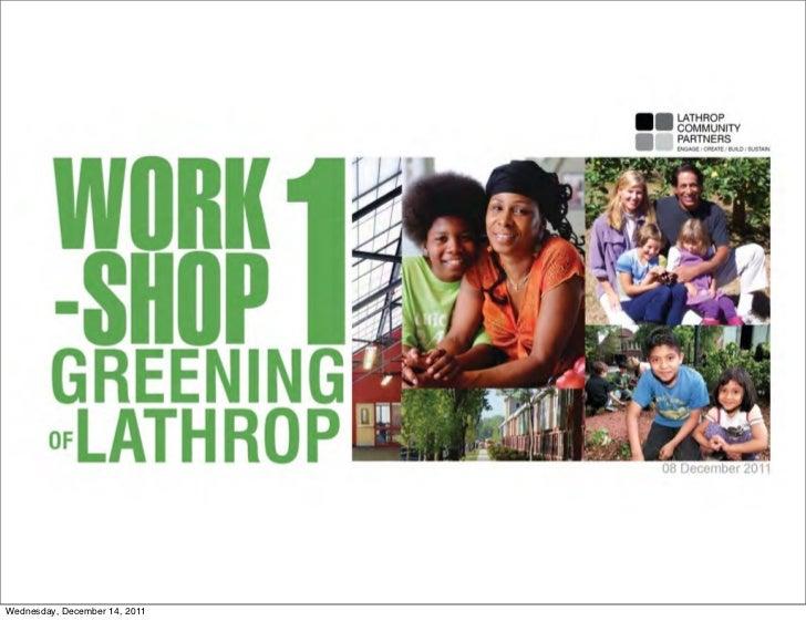 Workshop 1 Presentation:  Greening of Lathrop
