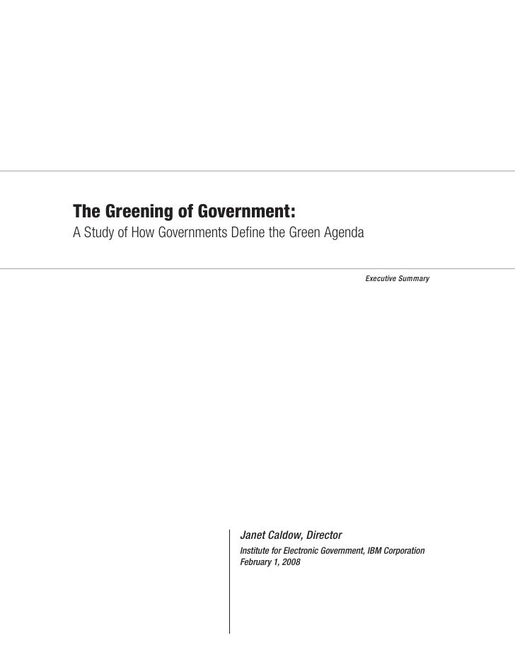 The Greening of Government: A Study of How Governments Define the Green Agenda                                             ...