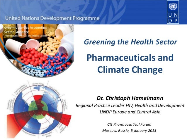 Greening the Health Sector  - Pharmaceuticals and Climate Change