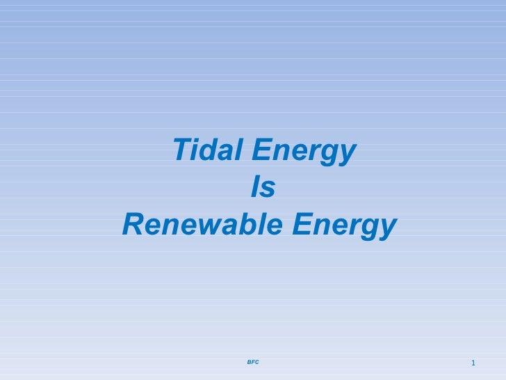 BFC Tidal Energy Is Renewable Energy