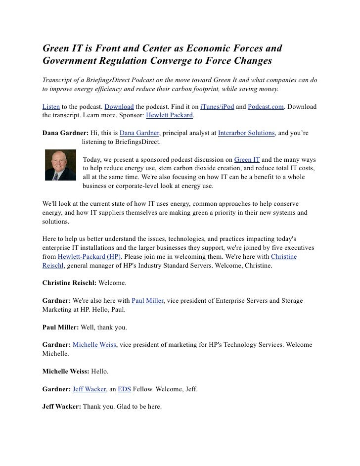 Green IT is Front and Center as Economic Forces and Government Regulation Converge to Force Changes Transcript of a Briefi...