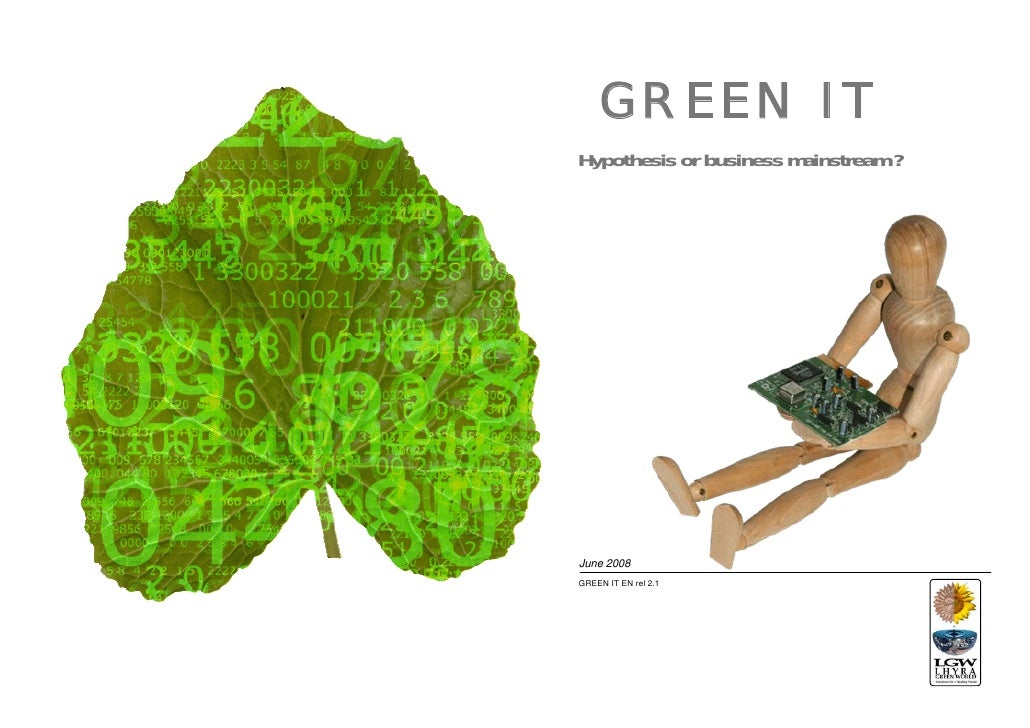 GREEN ITHypothesis or business mainstream ?June 2008GREEN IT EN rel 2.1
