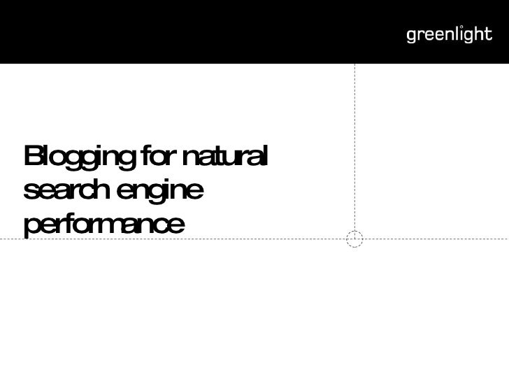 Blogging for natural search engine performance