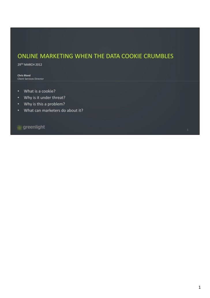 Greenlight digital marketing - when the digital cookie crumbles