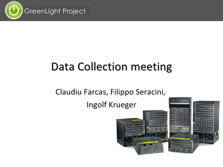 Data Collection meeting Claudiu Farcas, Filippo Seracini,  Ingolf Krueger