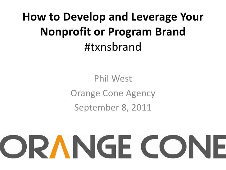 Your Nonprofit or Program Brand with Phil West of Orange Cone