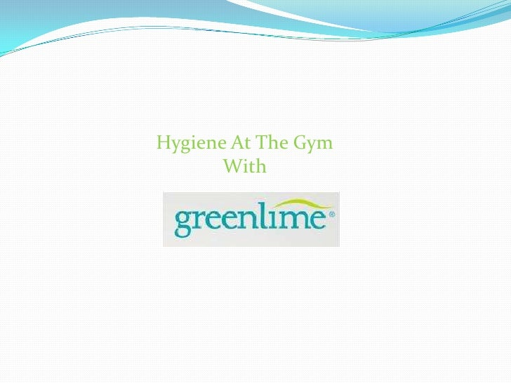 Hygiene At The Gym<br />With <br />