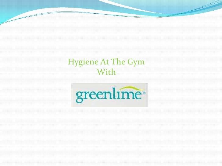Greenlime gym hygiene