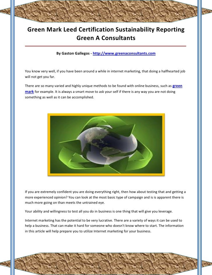 Green Mark Leed Certification Sustainability Reporting                Green A Consultants_________________________________...