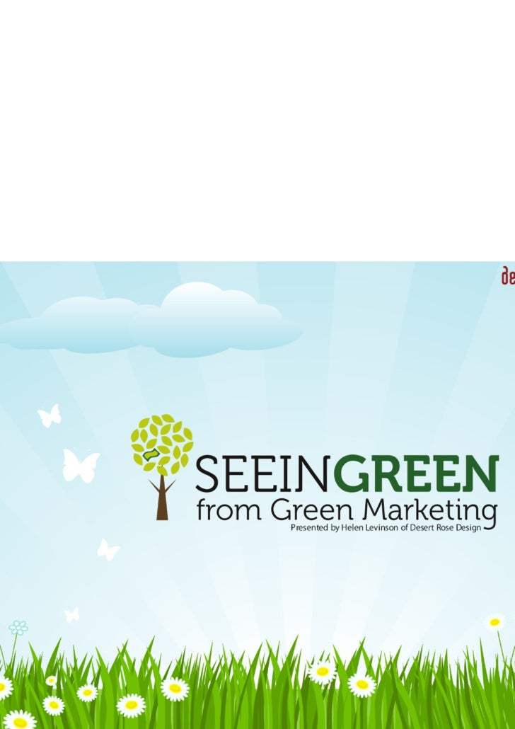 Seeing Green From Green Marketing