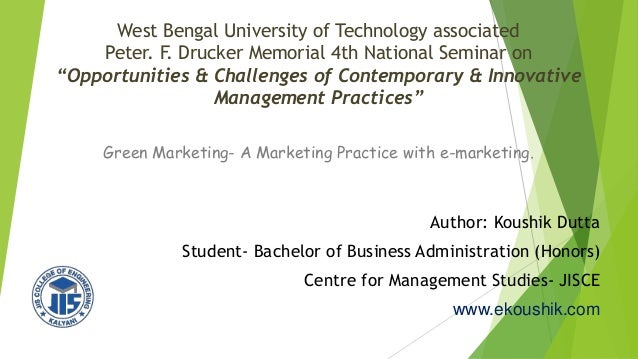 "West Bengal University of Technology associated Peter. F. Drucker Memorial 4th National Seminar on ""Opportunities & Challe..."
