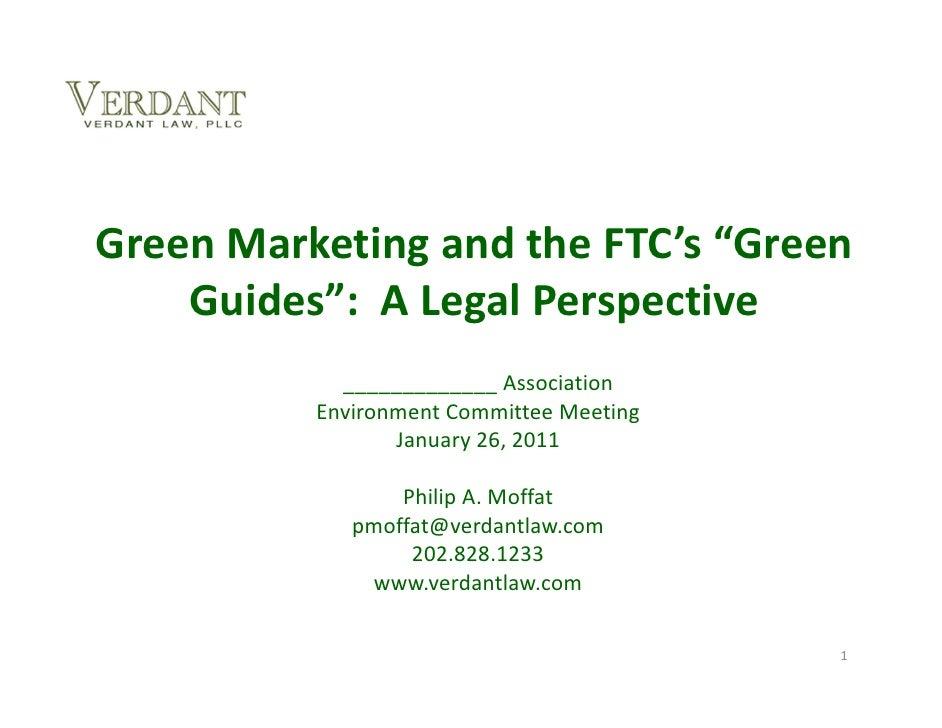 "GreenMarketingandtheFTC's""Green    Guides"":ALegalPerspective            _____________Association          Envi..."