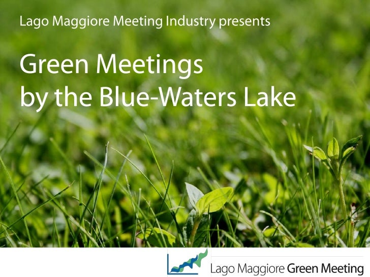 Lago Maggiore Meeting Industry       grows green!