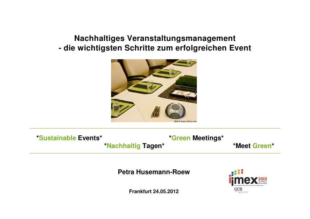 Nachhaltiges Veranstaltungsmanagement      - die wichtigsten Schritte zum erfolgreichen Event                             ...