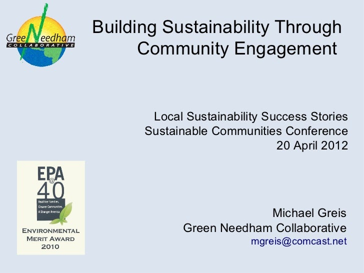 Building Sustainability Through      Community Engagement       Local Sustainability Success Stories      Sustainable Comm...