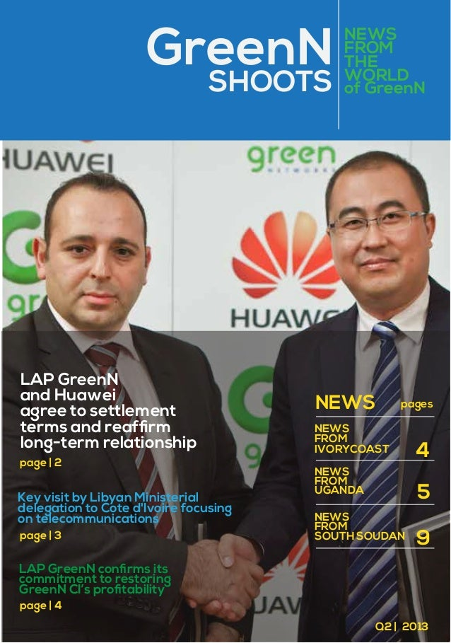 GreenN SHOOTS  LAP GreenN and Huawei agree to settlement terms and reaffirm long-term relationship page   2  Key visit by L...