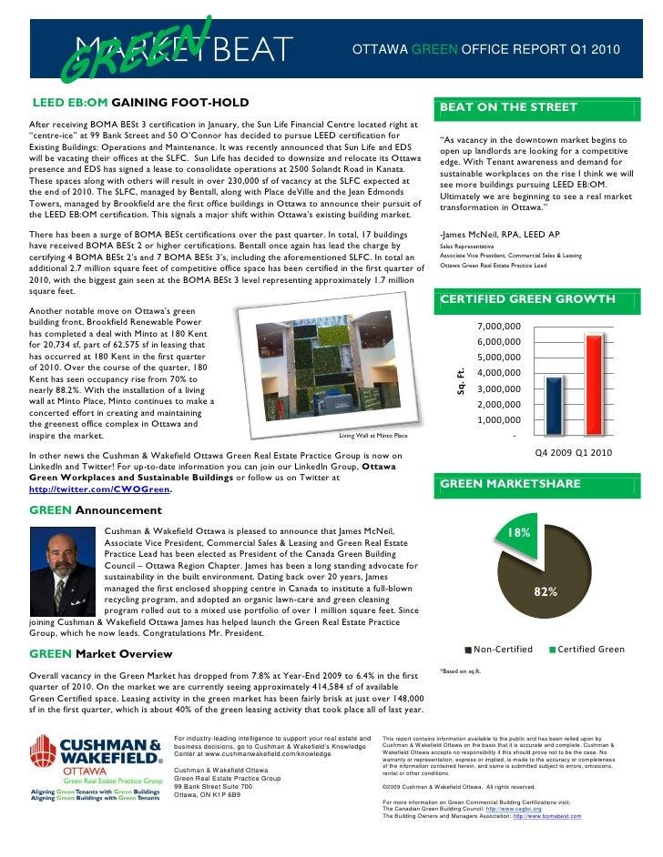 OTTAWA GREEN OFFICE REPORT Q1 2010    LEED EB:OM GAINING FOOT-HOLD                                                        ...