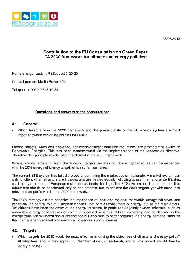 """28/06/2013 Contribution to the EU Consultation on Green Paper: """"A 2030 framework for climate and energy policies"""" Name of ..."""
