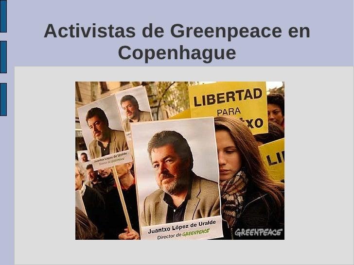 Activistas de Greenpeace en         Copenhague