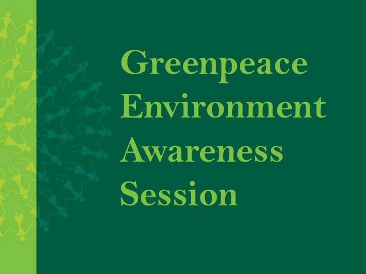 Greenpeace environment session with activities