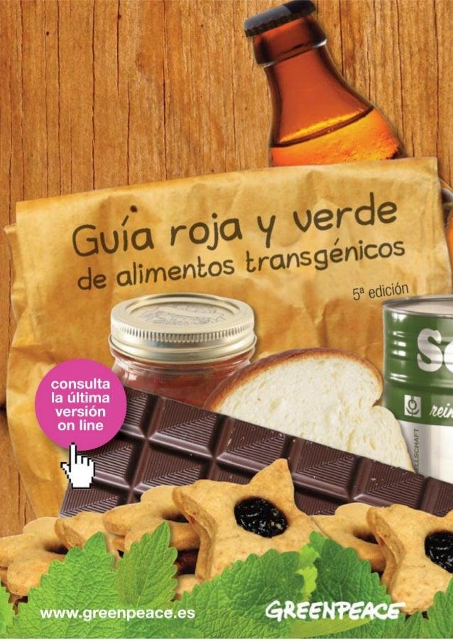 Guía roja y verde de alimentos transgénicos 5ª edición – Actualización 16 de octubre de 2014