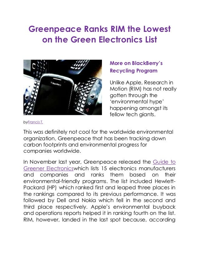 Greenpeace Ranks RIM the Lowest      on the Green Electronics List                                   More on BlackBerry's ...