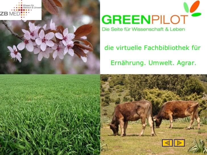 die virtuelle Fachbibliothek für  Ernährung. Umwelt. Agrar.