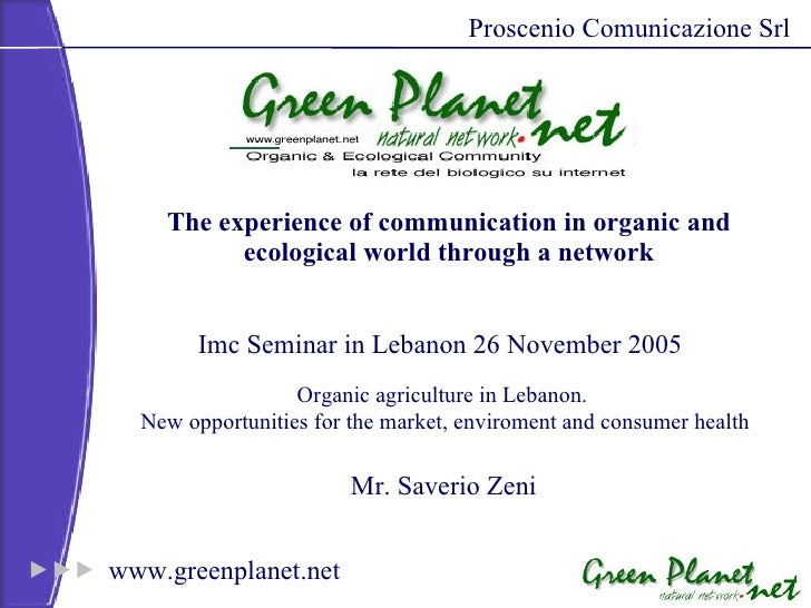 Organic agriculture in Lebanon.  New opportunities for the market, enviroment and consumer health The experience of commun...