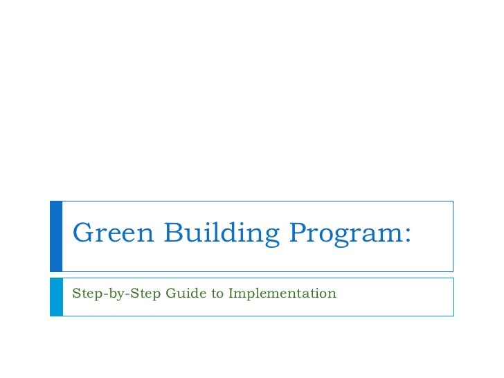 Green Building Program: Step-by-Step Guide to Implementation