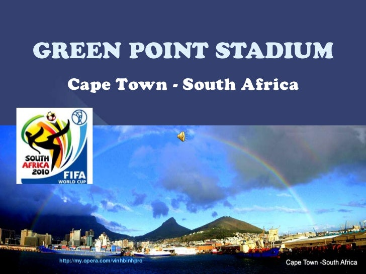 GREEN POINT stadium -CAPE TOWN -SOUTH AFRICA