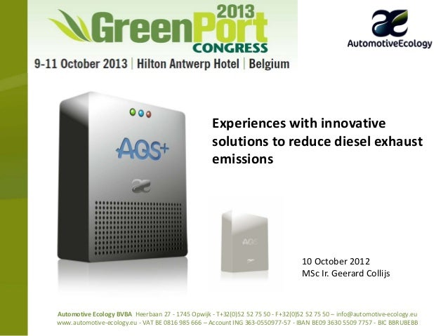 Green port congress 10 oct 2013 Experiences with innovative solutions to reduce diesel exhaust emissions
