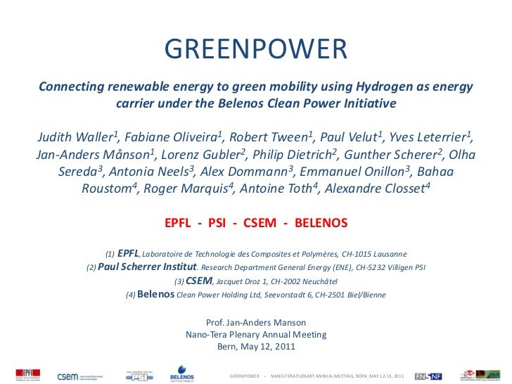 GREENPOWERConnecting renewable energy to green mobility using Hydrogen as energy            carrier under the Belenos Clea...